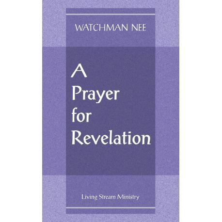Prayer for Revelation, A