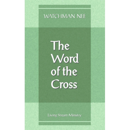 Word of the Cross, The