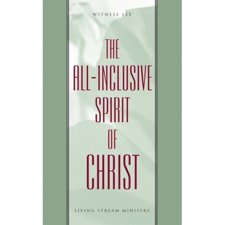 All-Inclusive Spirit of Christ, The