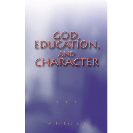 God, Education and Character