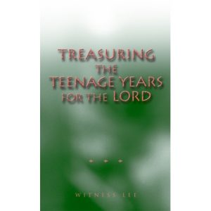 Treasuring the Teenage Years for the Lord