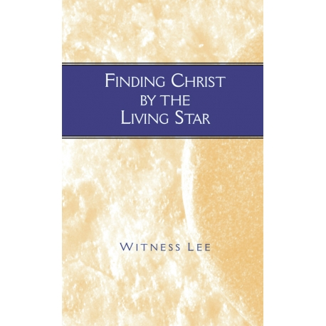 Finding Christ by the Living Star