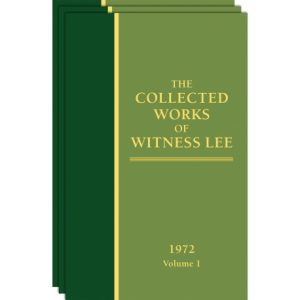 Collected Works of Witness Lee, The (1972) Vol. 1 - 3