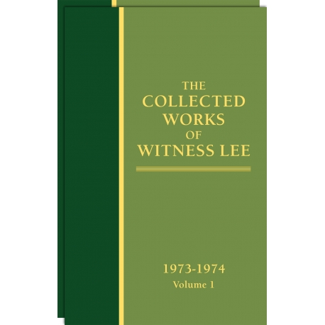 Collected Works of Witness Lee, The (1973-74) Vol. 1 - 2