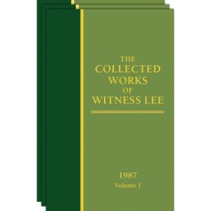 Collected Works of Witness Lee, The, (1987) Vol. 1 - 3