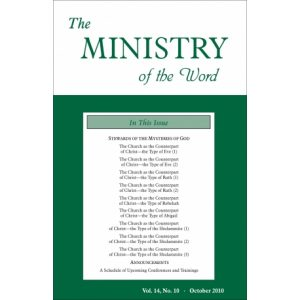 Ministry of the Word (Periodical), The, Vol. 14, No. 10, 10/2010